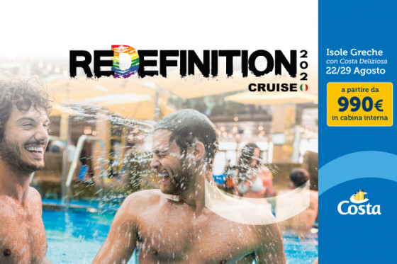 REDEFINITION CRUISE 2020 - DEPARTURE AUGUST 22 FROM VENICE - 7 NIGHTS OF LGBT FUN!